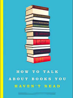 cover of How to Talk About Books You Haven't Read