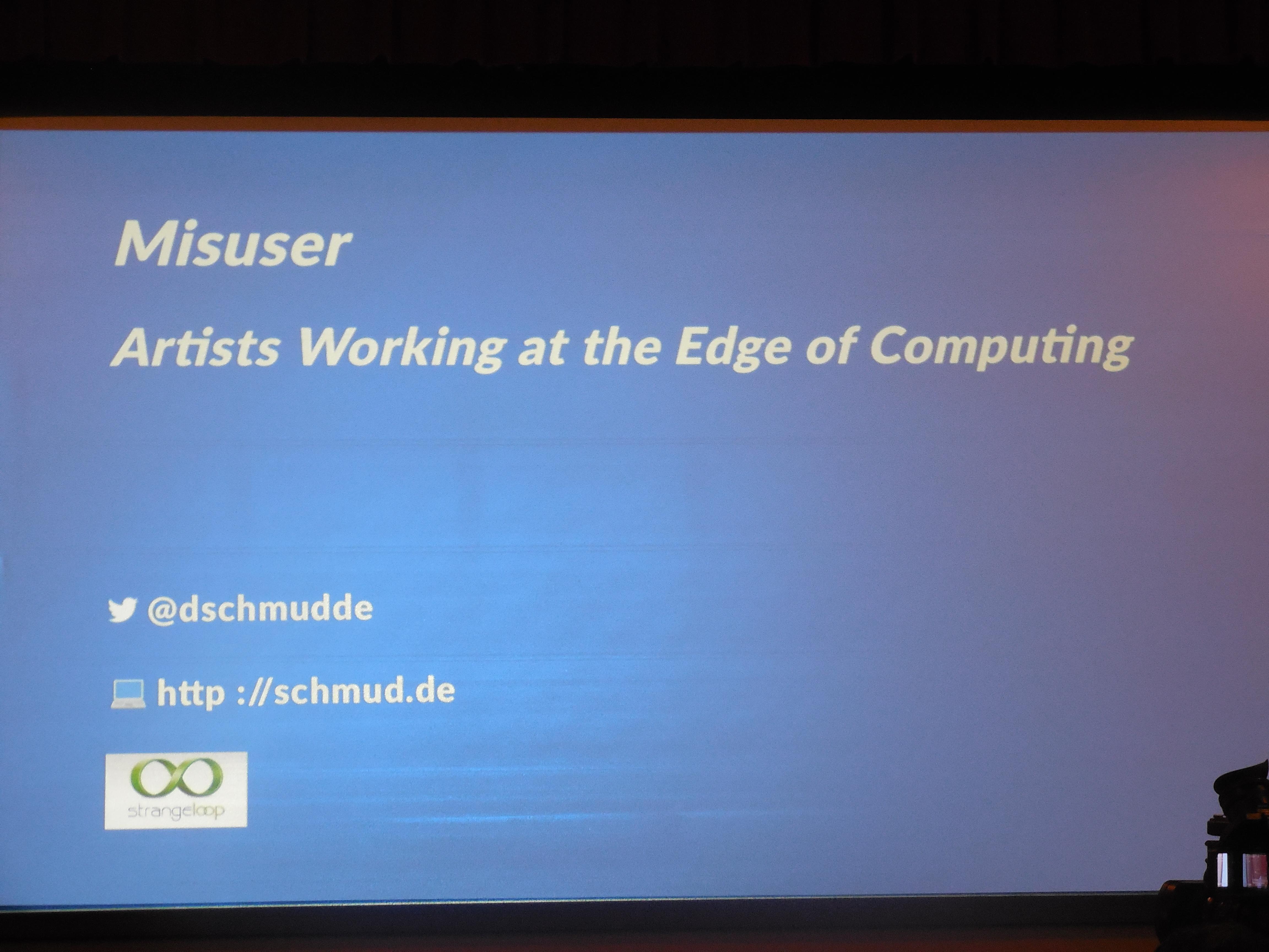 10c88aef6f Strange Loop 3  David Schmüdde and the Art of Misuse