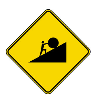 Caution: Sisyphus at Work